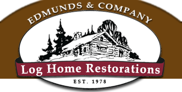 Edmunds and Company Log Home Restoration